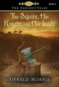 The Squire, His Knight and His Lady