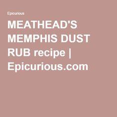 MEATHEAD'S MEMPHIS DUST RUB recipe | Epicurious.com