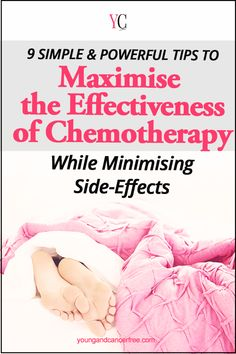 9 Simple But Effective Ways to Maximise Chemotherapy While Minimising Side-Effects Young Cancer Free 11 Best Ways to Help Your Partner with Cancer Healthy Diet Tips, Daily Health Tips, Health Advice, Healthy Food, Health Articles, Healthy Recipes, Cancer Treatment, Health And Fitness Magazine, Tips