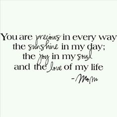 Love Of My Life Quotes Stunning As A Mother…  Pride Of…