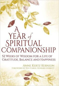 A businesswoman, wife, mother, grandmother and friend, Anne Kertz Kernion shows how it is possible to bring more awareness, love and gratitude into your busy life, keeping in touch with your deepest beliefs and most authentic self. Her book is designed to be a companion for your spiritual journey, a week-by-week guide to living more thoughtfully.