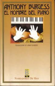 Burgess, Anthony. El hombre del piano.