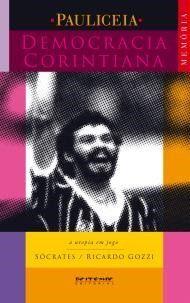 Democracia Corintiana - Sócrates/Ricardo Gozzi