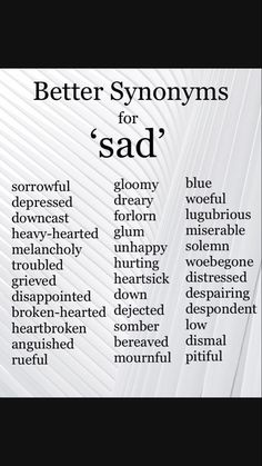 Inspirational quotes : sad Synonyms Synonyms for Sad. Inspirational quotes : sad Synonyms Synonyms for Sad. Inspirational quotes : sad Synonyms Synonyms for Sad. Essay Writing Skills, Book Writing Tips, English Writing Skills, Writing Words, Writing Ideas, Synonyms For Writing, Writing Prompts For Writers, Writer Tips, Writing Tips