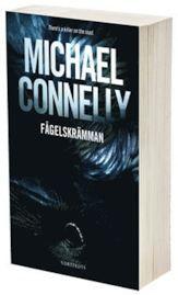 Bokrecension - F\u00e5gelskr\u00e4mman av Michael Connelly