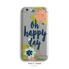 H35 - OH HAPPY DAY - TPU CLEAR CASE – Prone to Wander