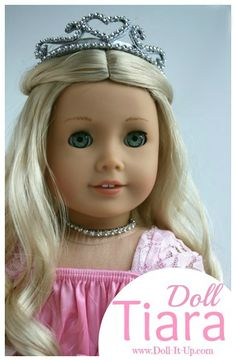 American Girl Doll tiara tutorial...because every American girl needs one!