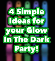 Activities for Your Glow in the Dark Party