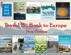 Explore the diverse cultures, delicious foods, historic sites and gorgeous landscapes of Europe with intrepid travelers, curious backpackers and artistic soul searchers! Included in this post are non-fiction books set in Europe and written by Travel By B Rebecca Hall, Travel English, Girl Day, Travelogue, Girls In Love, Book Authors, Nonfiction Books, Historical Sites, Memoirs