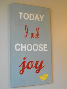 "This is adorable! I might do a different color scheme, but I love the fonts and the layout. It'd be so fun to do a few on a wall, changing the last word on each one. ""Joy"" with the yellow bird, ""love"" with a heart, etc."