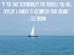 Do you have the desire to accomplish your dreams?