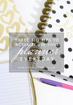 Three Big Tips to Actually Using Your Planner I'm pretty sure one of the biggest questions when it comes to actually diving in to using a planner is 'well how will I remember to actually use it?' This can cause some hesitation and make you believe that you may not even really need a planner (spoilers: I think everyone can benefit from a planner!) You may also be thinking 'that is a silly question' but not everyone can easily see how a planner can help them in their daily life. this post…