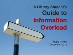 A Guide to Information Overload