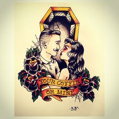 """""""Your coffin or mine"""" Tattoo Flash"""