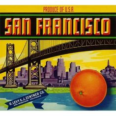 San Francisco Orange Citrus Fruit Crate Box Label