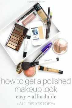 How To Get A Polished Makeup Look Easy and Affordable | All Drugstore Products | Drugstore Makeup Tutorial