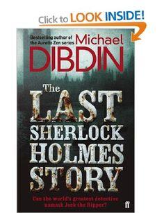 The Last Sherlock Holmes Story: Amazon.co.uk: Michael Dibdin: Books from a good read 22/10/13
