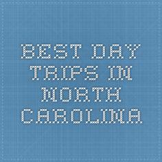 Best Day Trips in North Carolina