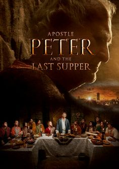 Apostle Peter and The Last Supper -- In A.D. 67, the imprisoned Simon Peter attempts to convert his Roman jailers to Christianity by relating his experiences as one of Christ's apostles.