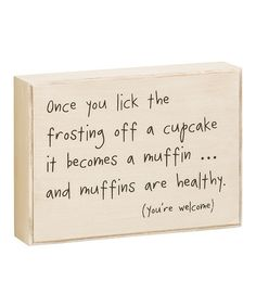 Look at this #zulilyfind! 'Frosting Off a Cupcake' Box Sign #zulilyfinds