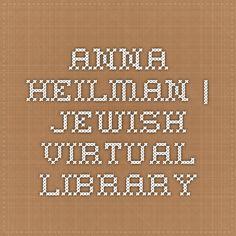 Anna Heilman | Jewish Virtual Library