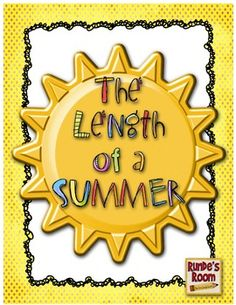 The Length of a Summer - fun, real-life application that gets your students thinking and solving problems about how they spent their summer. $3