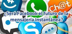 ¿Será Facebook el futuro de la mensajería instantánea?