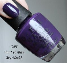 Vant to Bite My Neck OPI Euro Centrale Swatches