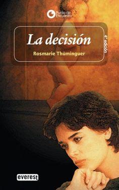 """""""La decisión"""" de Rosmarie Thüminguer. Ficha elaborada por María Asensio."""