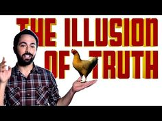 The Illusion of Truth - YouTube