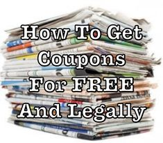 How To Get Coupons For Free Couponing For Beginners, Couponing 101, Extreme Couponing, Start Couponing, Ways To Save Money, Money Tips, Money Saving Tips, Money Savers, Managing Money