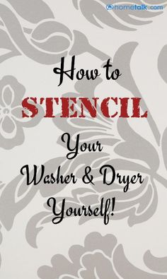 How to Stencil your washer & dryer yourself