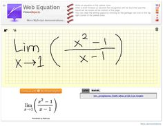 Write your equation and get your result in laTeX or in MathML...  and compute your Eq with WolframAlpha.    [http://webdemo.visionobjects.com]