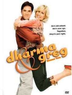 Dharma & Greg-just loved this delightful show