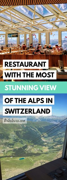 Restaurant with the Most Stunning View of the Alps in Switzerland - The Panorami. Switzerland House, Switzerland Summer, Best Of Switzerland, Switzerland Vacation, Voyage Europe, Europe Travel Guide, Travel Guides, Travel Tips, Swiss Travel