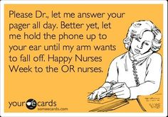 Kinda my least favorite part of the job is answering doctors phones... ever been the the middle man between two docs fighting over the phone? NOT FUN.