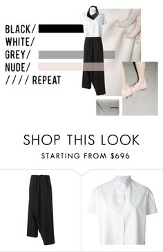 """""""Black, white, grey, nude, repeat"""" by aumorfia ❤ liked on Polyvore featuring Yohji Yamamoto, Ermanno Scervino, women's clothing, women's fashion, women, female, woman, misses and juniors"""
