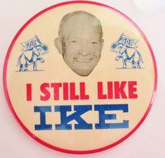 Vintage Political Large Button Badge-I STILL LIKE IKE-GOP Elephants W/Flags