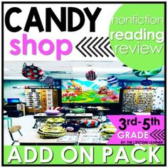 You can now party with this cool candy shop reading classroom transformation ADD ON PACK! Students pretend to be candy shop owners while working to complete all of the candy challenges! Use this fun candy-themed pack of reading skills to spiral review other NONFICTION skills during your room transfo...