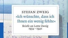 Rezension: Stefan Zweigs Briefe an seine Frau Lotte - Romane der Woche - FAZ