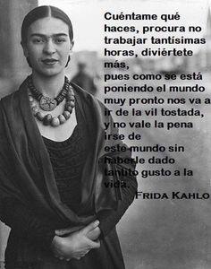 Magdalena Carmen Frida Kahlo Calderón, más conocida como Frida Kahlo (Coyoacán, 6 de julio de 1907-ibíd., 13 de julio de 1954), fue una pintora y poetisa mexicana de ascendencia judeohúngara, española e indígena. Casada con el célebre muralista...