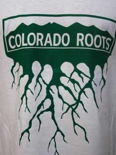Colorado Roots - Colorado Native