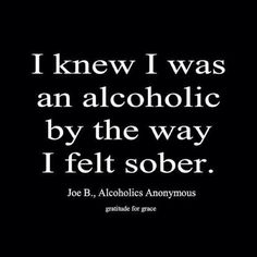I love my alcoholism, I despised it for a long time in my sobriety. Today, I realize it's the best side of me (I feel very alive sober) Sober Quotes, Aa Quotes, Sobriety Quotes, Sobriety Gifts, Motivational Quotes, Life Quotes, Inspirational Quotes, Alcoholics Anonymous Quotes, Narcotics Anonymous