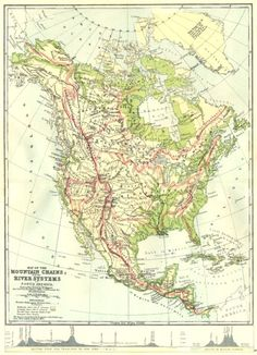 american mountains maps | NORTH AMERICA: Map Mountain Chains & river systems of 1881