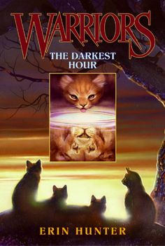 Warriors The Darkest Hour - Erin Hunter - Hardcover Great Books, My Books, Amazing Books, Rising Storm, Warrior Cats Books, Serval Cats, Warrior 1, Wild Fire, Thing 1