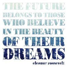 I love Eleanor.  I used this quote for like everything in high school and college.