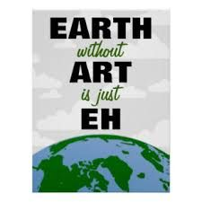 Shop EARTH without ART Poster created by geracedesign. Personalize it with photos & text or purchase as is! Favorite Quotes, Best Quotes, Custom Posters, Art Posters, Wisdom Quotes, Art Google, Custom Framing, Creative Art, Wise Words