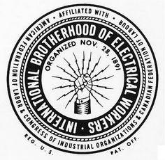 International Brotherhood of Electrical Workers logo Lineman Tattoo, Union Logo, Label Image, Branding, Typography Inspiration, Tattoo Inspiration, Vinyl Decals, Vintage Type, Vintage Logos