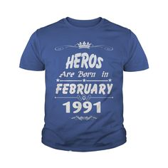 Heros are born in february 1991 year, heros t shirt, hoodie shirt for womens and men love #gift #ideas #Popular #Everything #Videos #Shop #Animals #pets #Architecture #Art #Cars #motorcycles #Celebrities #DIY #crafts #Design #Education #Entertainment #Food #drink #Gardening #Geek #Hair #beauty #Health #fitness #History #Holidays #events #Home decor #Humor #Illustrations #posters #Kids #parenting #Men #Outdoors #Photography #Products #Quotes #Science #nature #Sports #Tattoos #Technology…
