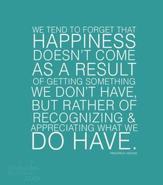 We tend to forget...  So important and true!